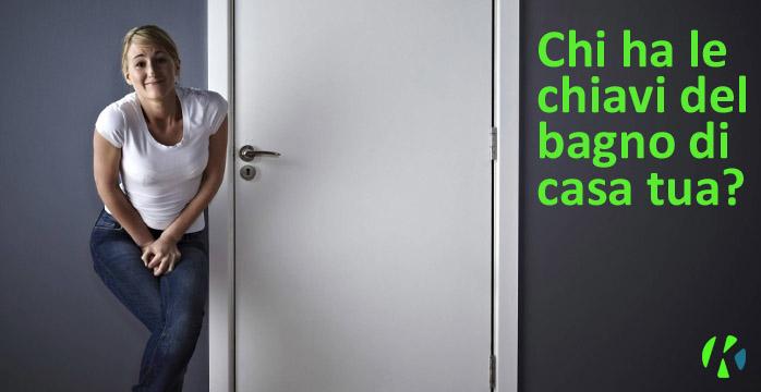 Chi ha le chiavi del bagno di casa tua?